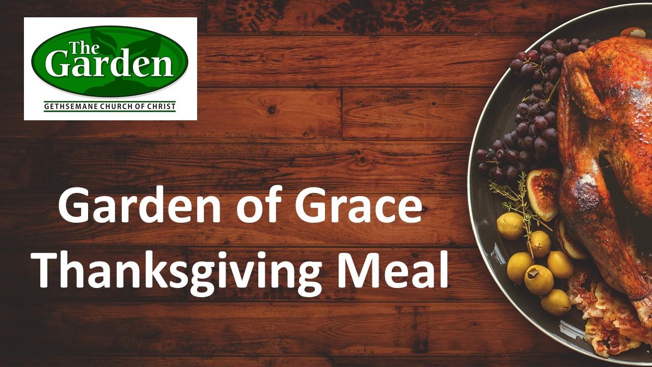 Garden of Grace Thanksgiving Meal