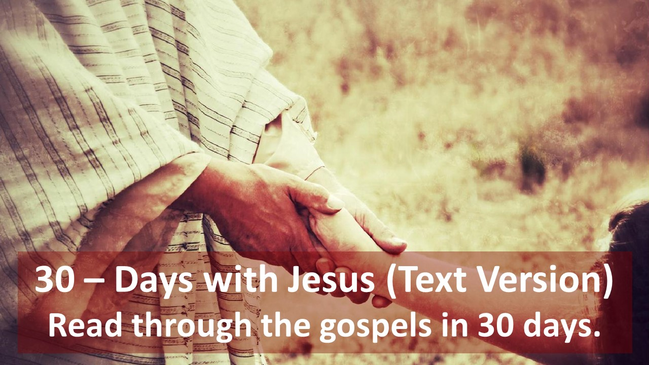 30 - Days With Jesus Text Version